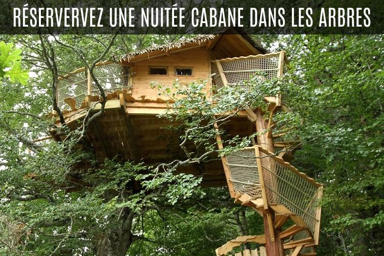 Cabane dans les arbres nuit, week-end, semaine